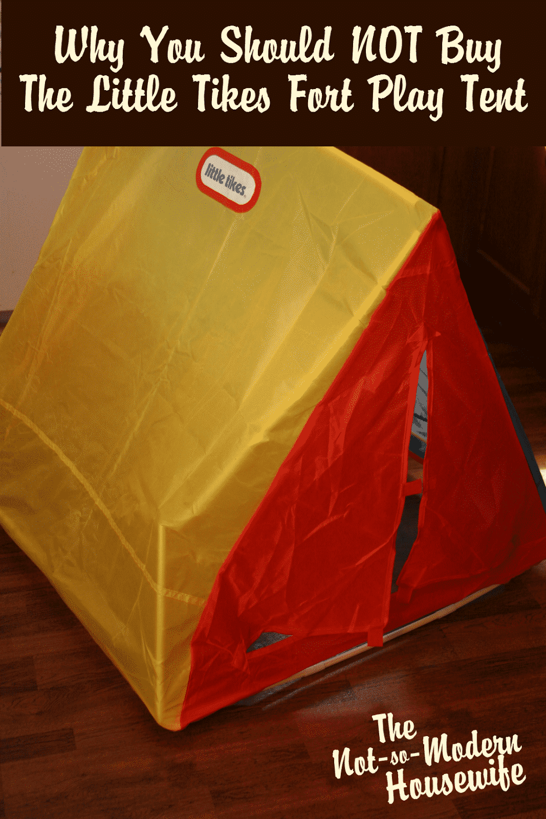 Why You Should NOT Buy The Little Tikes Fort Play Tent