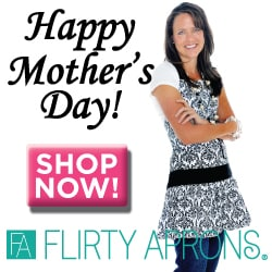 Flirty Aprons Mother's Day Madness