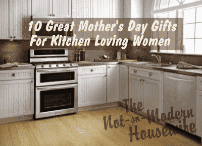 10 Great Mother's Day Gifts for Kitchen Loving Women