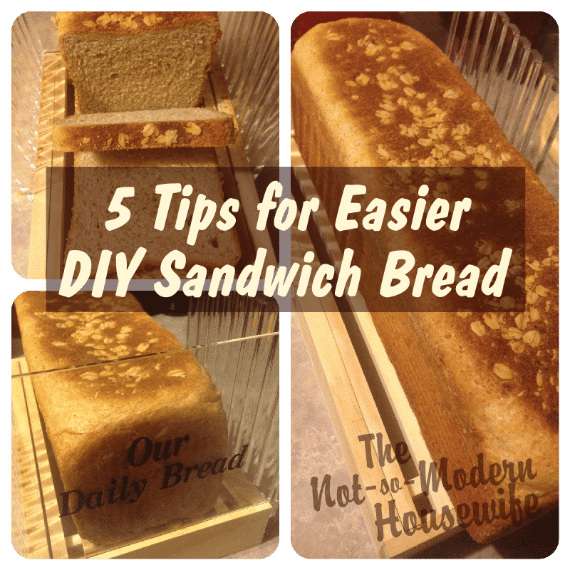 5 Tips for Easier DIY Sandwich Bread