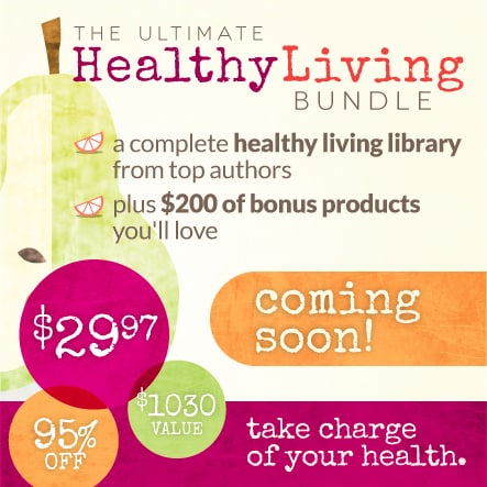 Coming Soon: The Ultimate Healthy Living Bundle