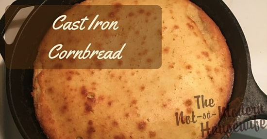 Cast Iron Cornbread - The Not So Modern Housewife
