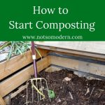 Composting 101 - How to Start Composting