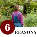 woman standing in garden - 6 Reasons to Become More Self-Sufficient