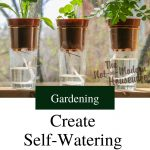 potted plants using wick watering - Gardening - Create Self-Watering Potted Plants