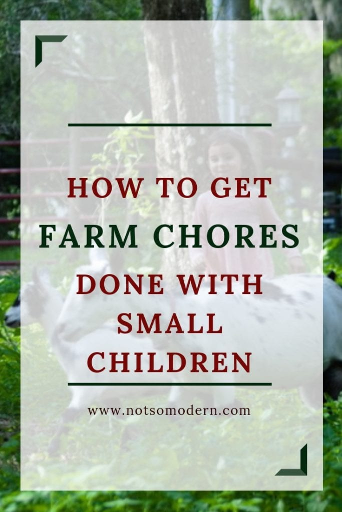 How to get farm chores done with small children